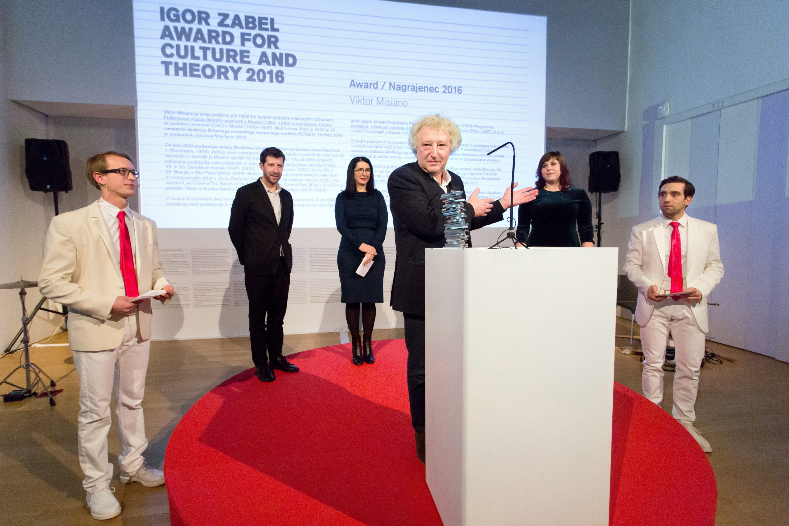 Award Ceremony, THE IGOR ZABEL AWARD FOR CULTURE AND THEORY 2016, Moderna galerija, 9.12.2016  http://www.igorzabel.org/en/news-detail/266_THE+IGOR+ZABEL+AWARD+FOR+CULTURE+AND+THEORY+2016