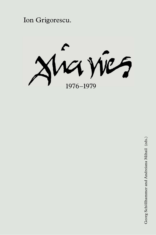 Ion Grigorescu. Diaries 1976-1979
